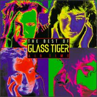 Glass Tiger – Hit Singles and Billboard Charts