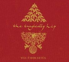 The Tragically Hip yer favorites